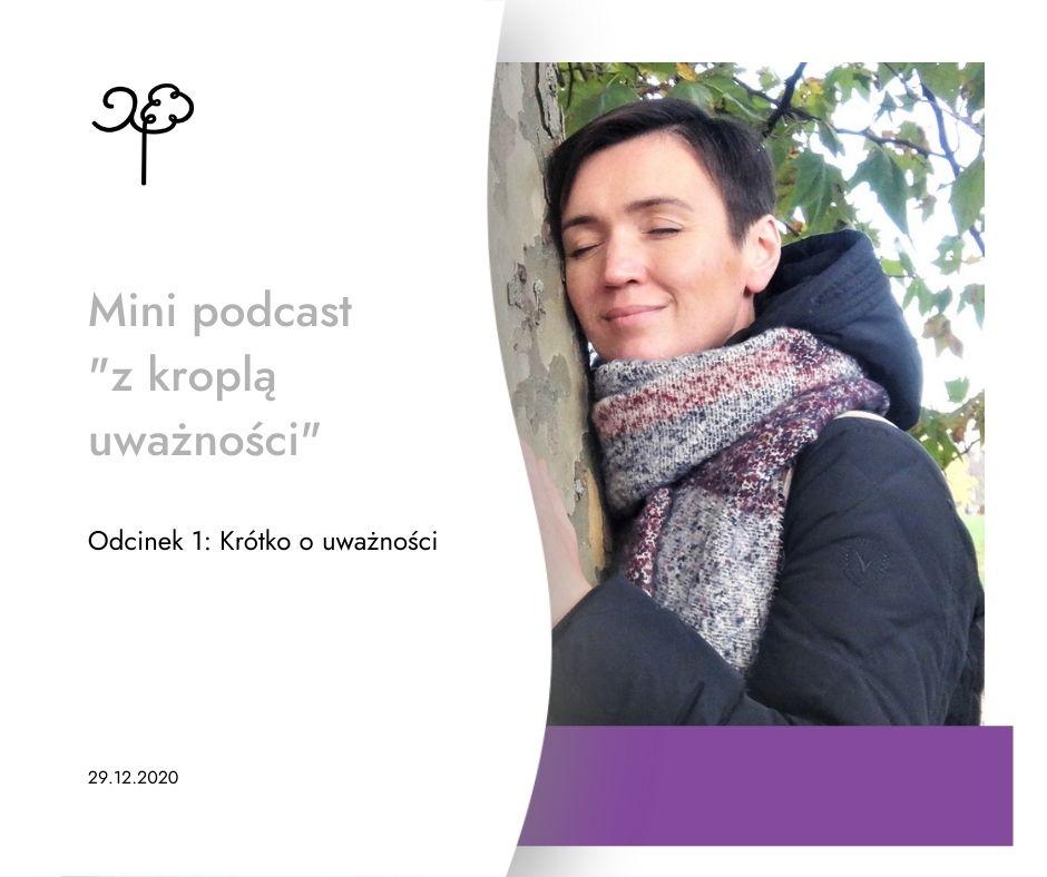 Mini podcast - Uważnosć