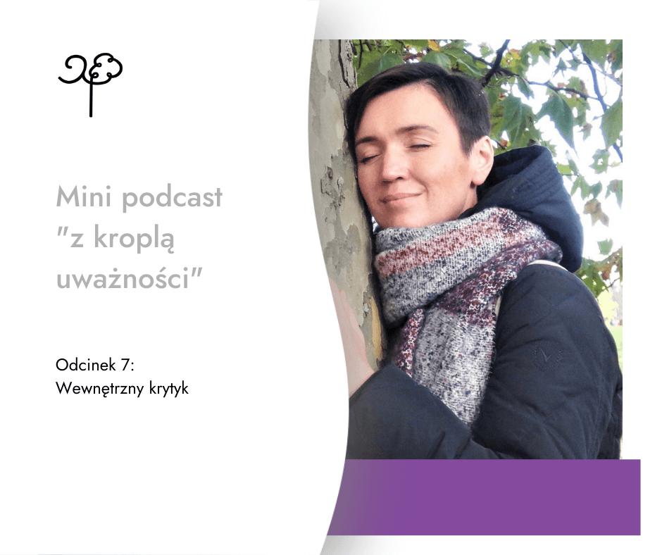 """mini podcast """"z kroplą uważności"""" – cz.7"""